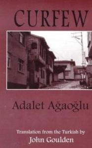 Curfew by Adalet Ağaoğlu